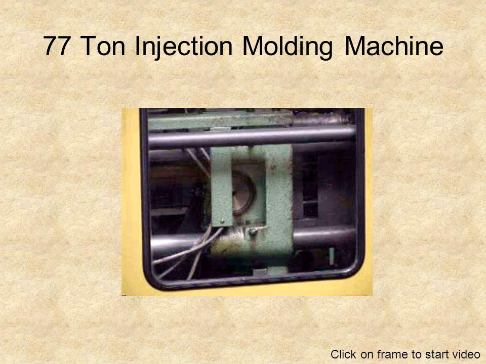 77 Ton Injection Molding Machine