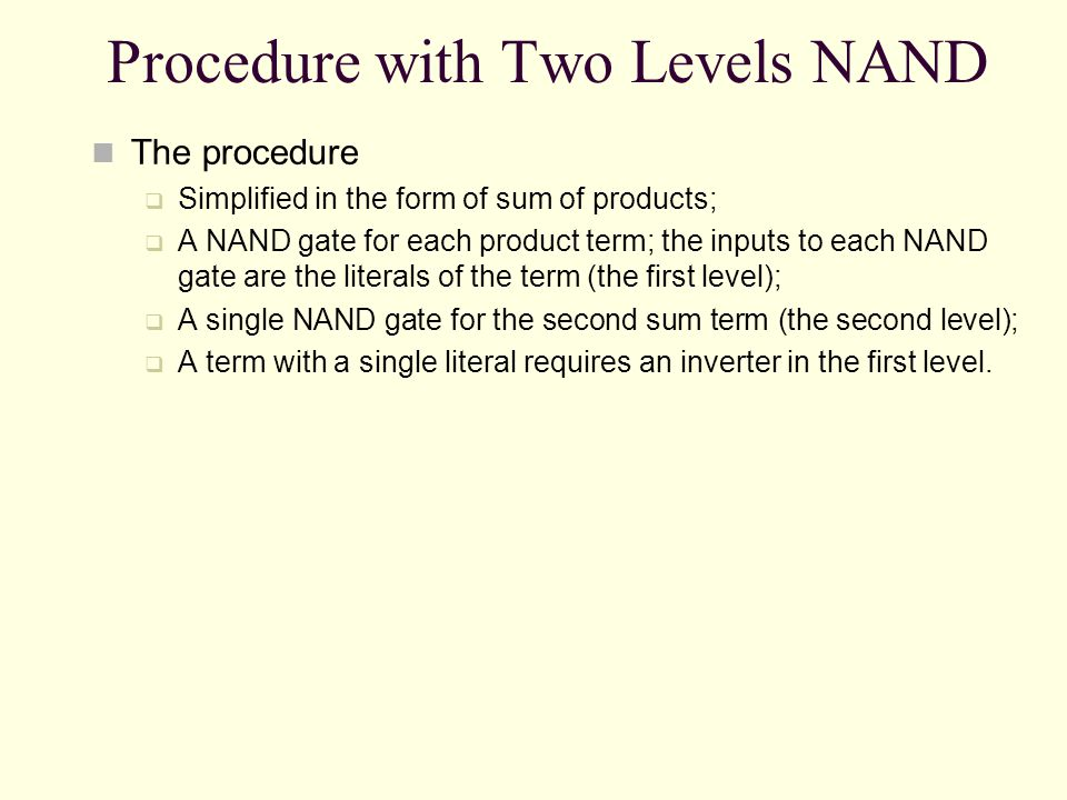 Procedure with Two Levels NAND