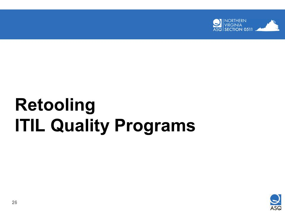 Retooling ITIL Quality Programs