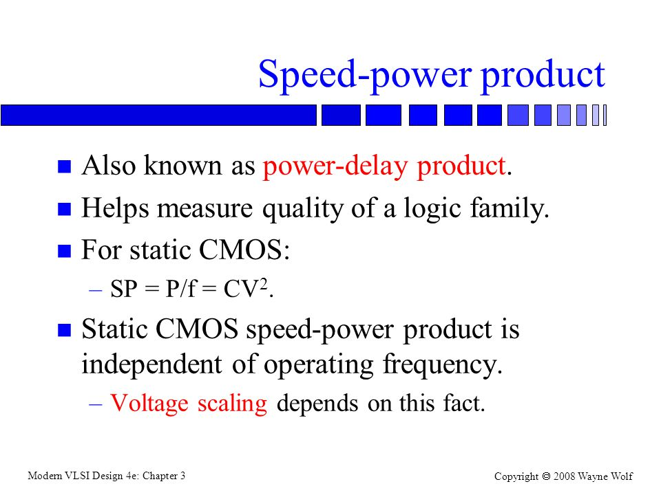 Speed-power product Also known as power-delay product.