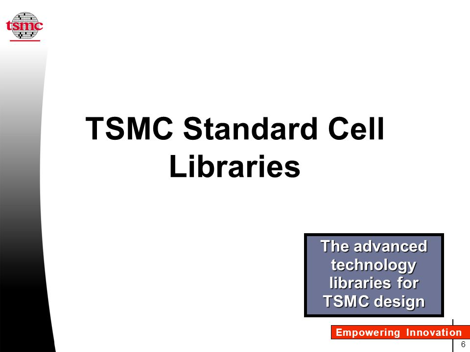 TSMC Standard Cell Libraries