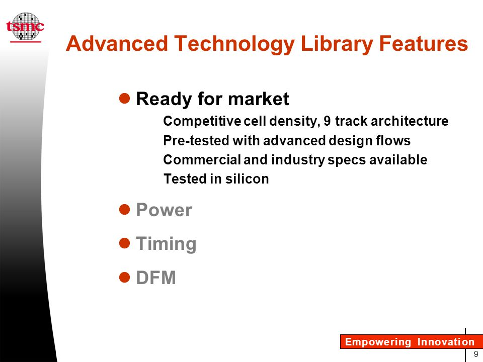 Advanced Technology Library Features