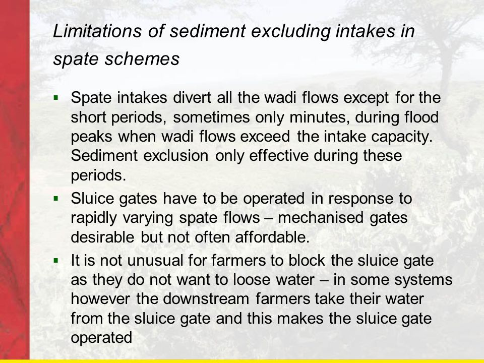 Limitations of sediment excluding intakes in spate schemes