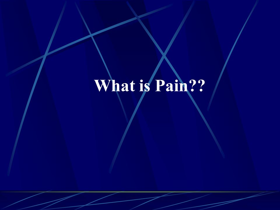 What is Pain