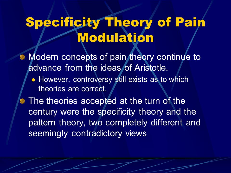 Specificity Theory of Pain Modulation