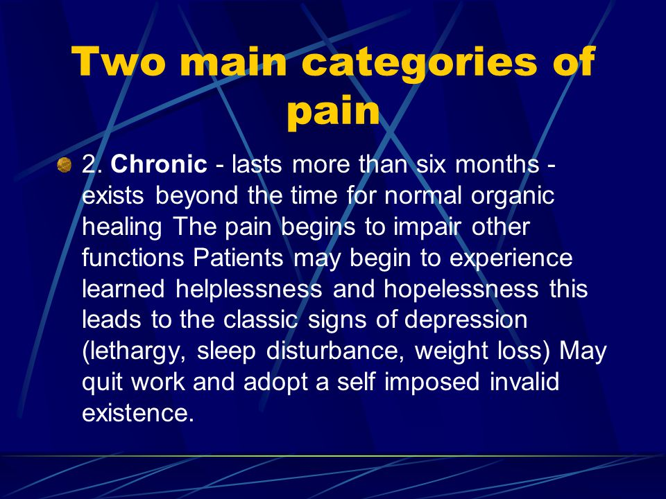 Two main categories of pain