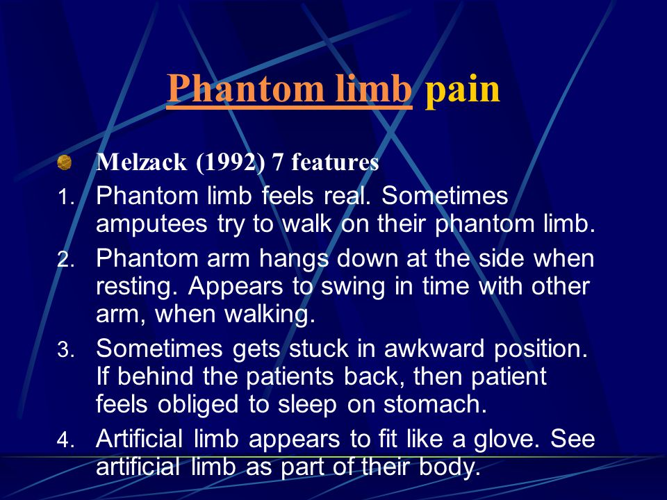 Phantom limb pain Melzack (1992) 7 features