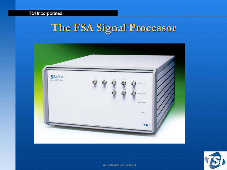 The FSA Signal Processor