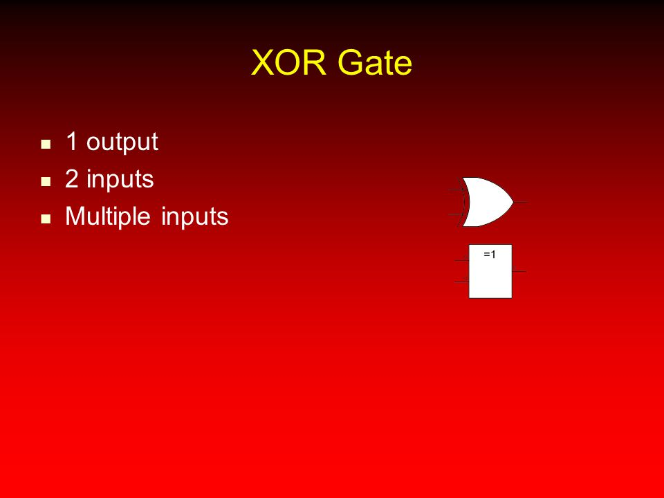 XOR Gate 1 output 2 inputs Multiple inputs