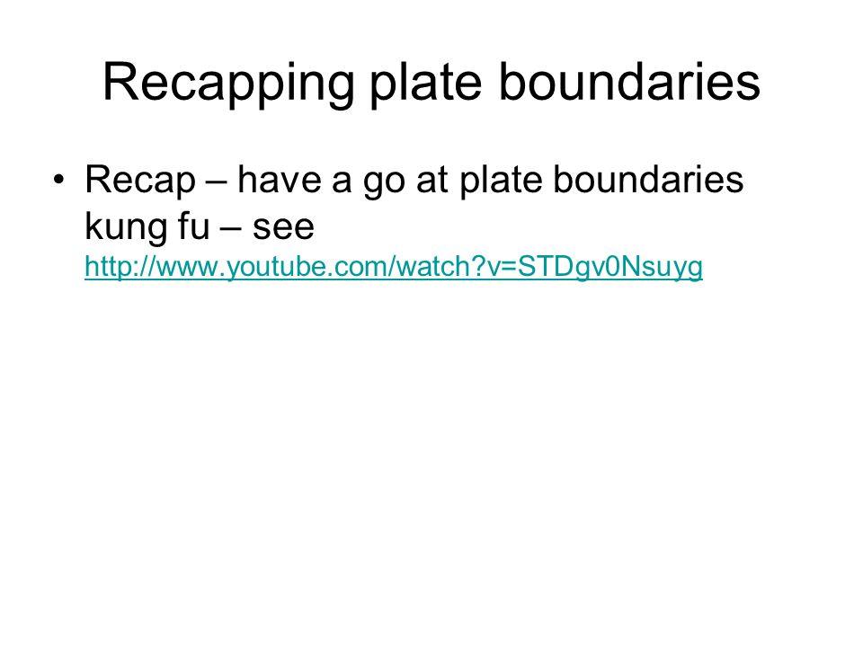 Recapping plate boundaries