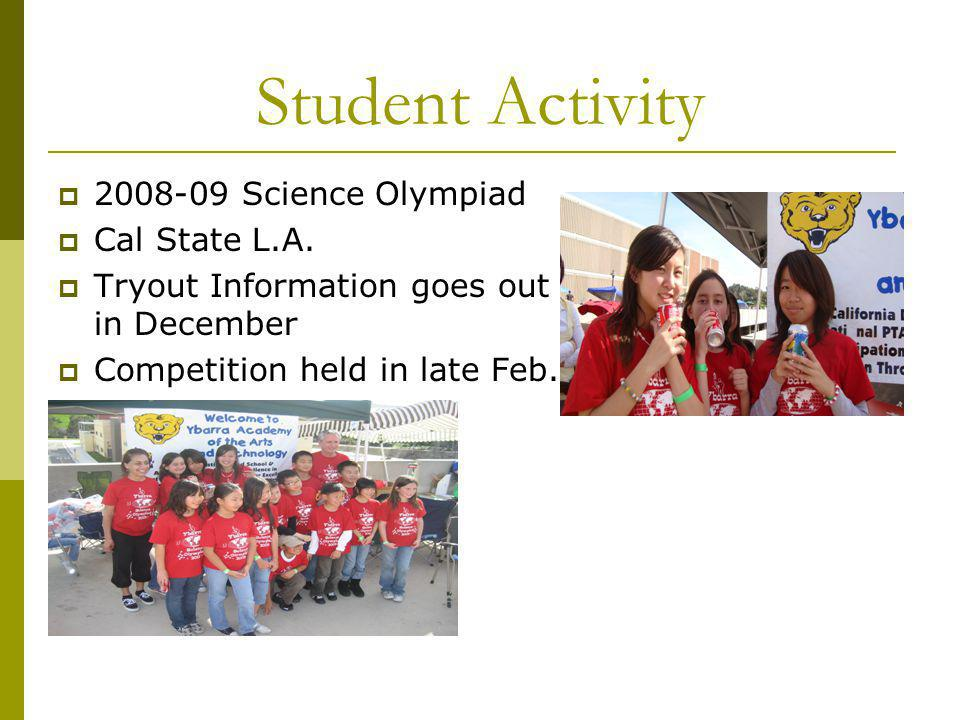 Student Activity 2008-09 Science Olympiad Cal State L.A.