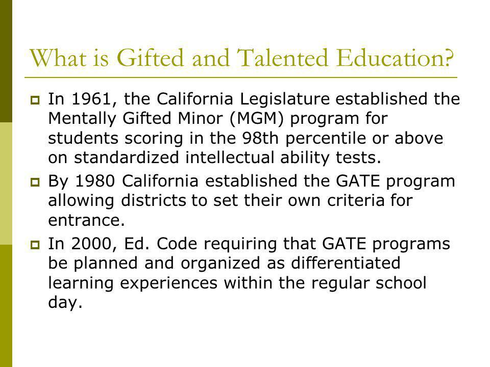 What is Gifted and Talented Education