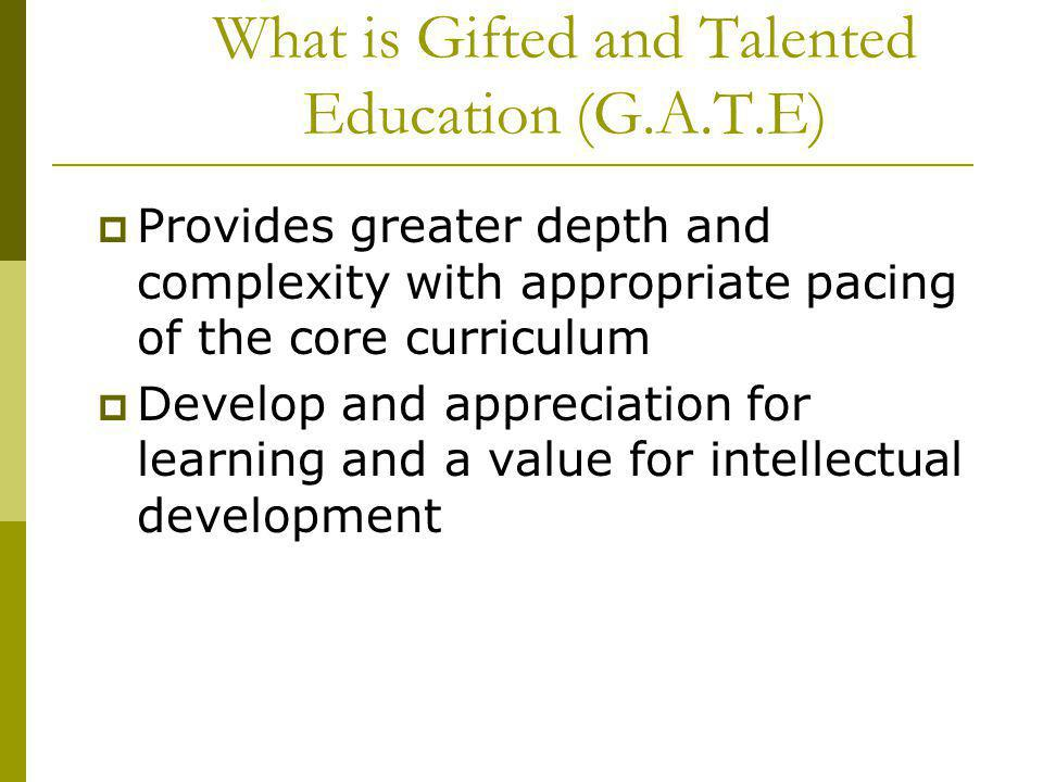 What is Gifted and Talented Education (G.A.T.E)