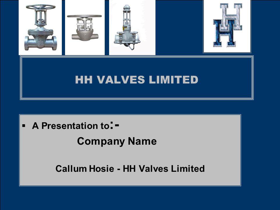 Callum Hosie - HH Valves Limited