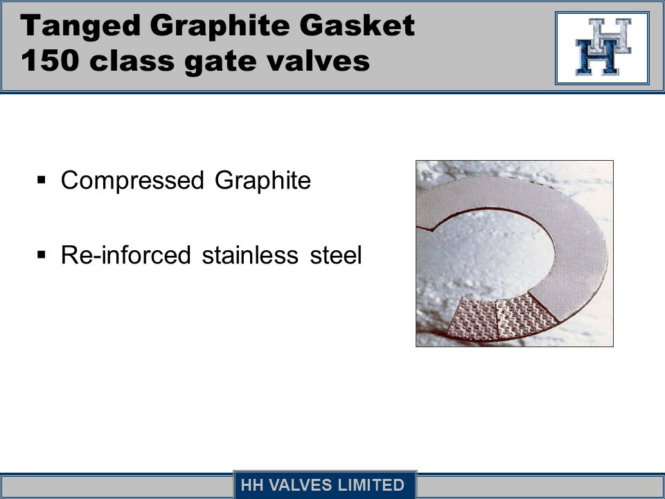 Tanged Graphite Gasket 150 class gate valves