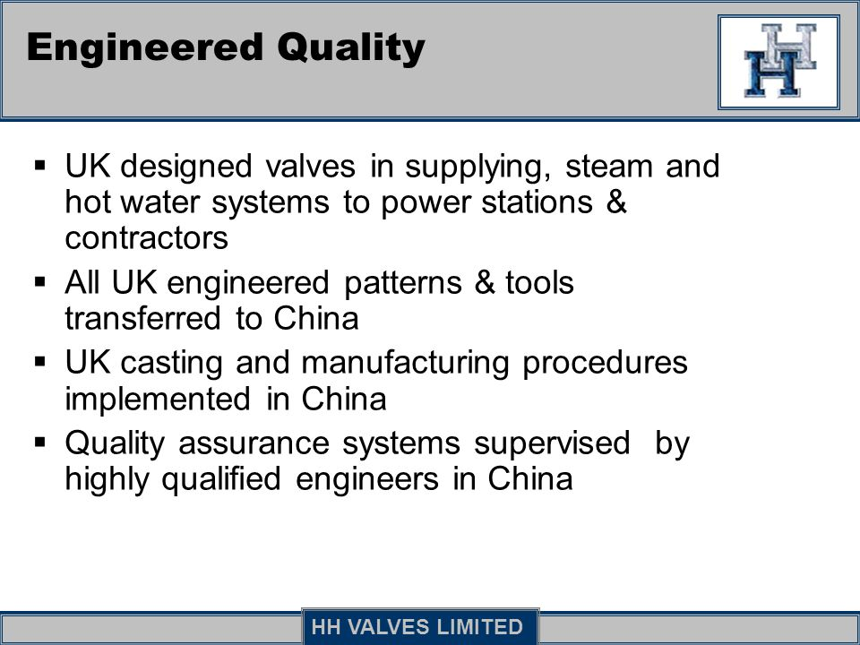 Engineered Quality UK designed valves in supplying, steam and hot water systems to power stations & contractors.