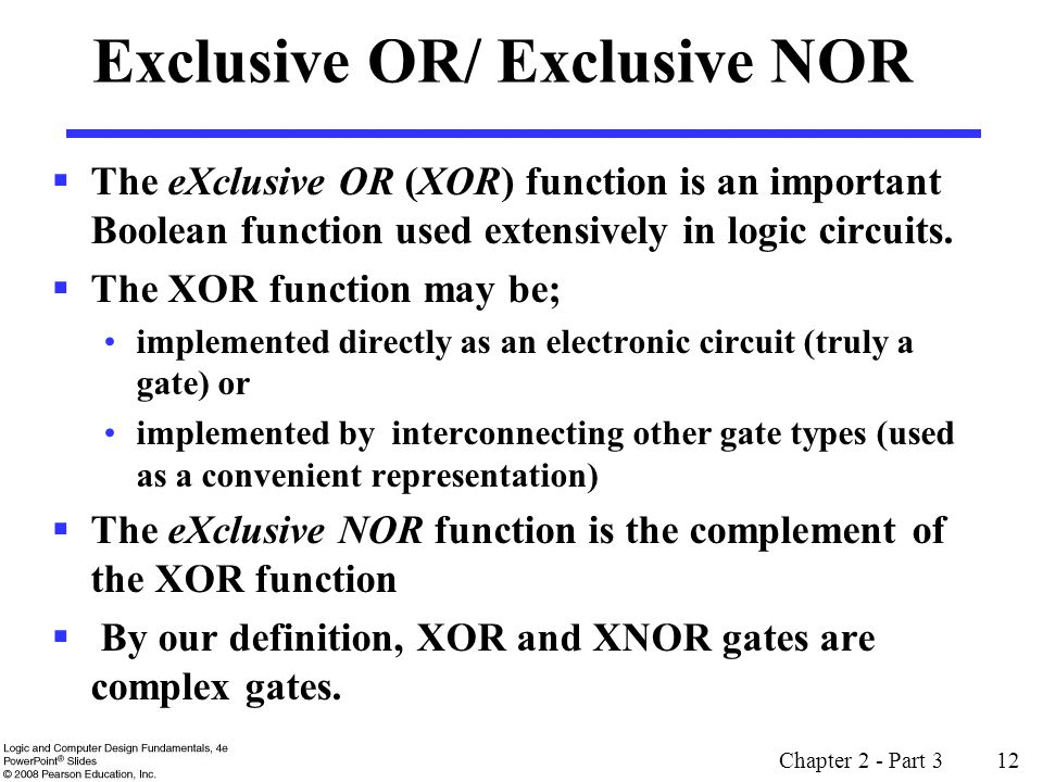 Exclusive OR/ Exclusive NOR