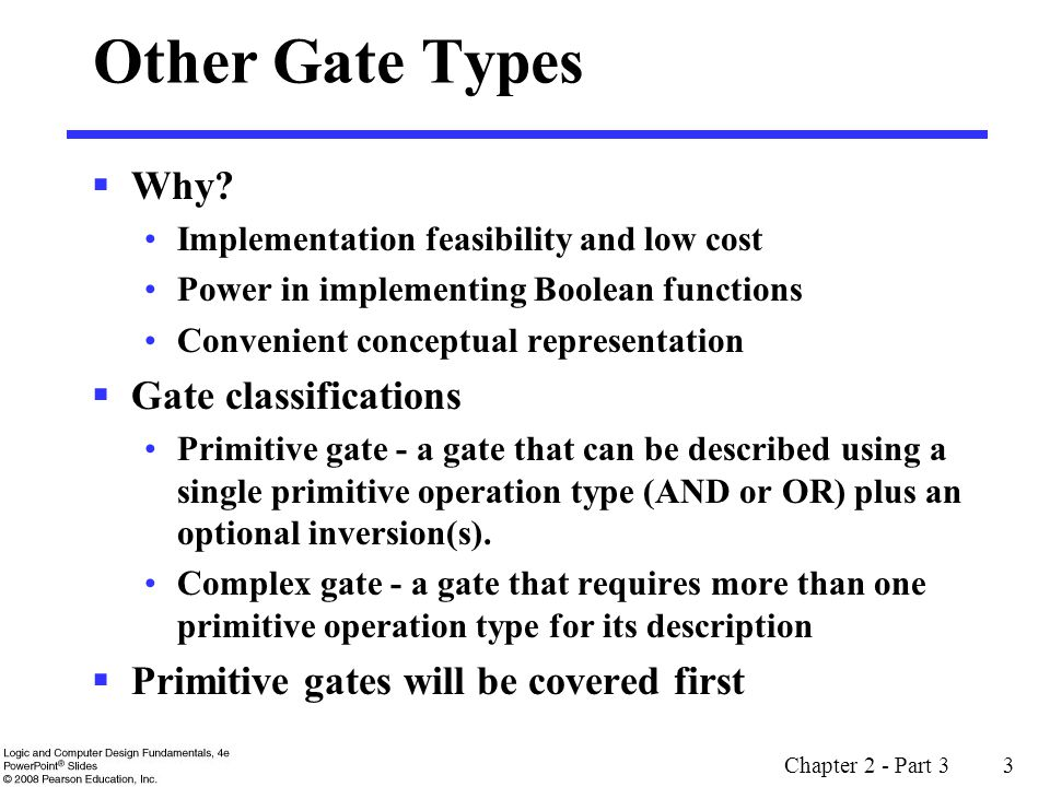 Other Gate Types Why Gate classifications