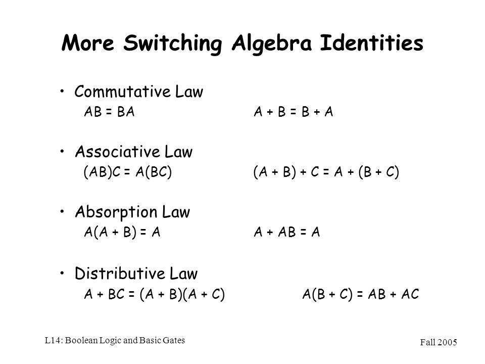 More Switching Algebra Identities