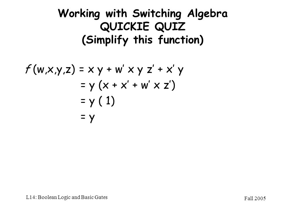 Working with Switching Algebra QUICKIE QUIZ (Simplify this function)