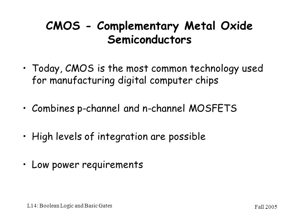 CMOS - Complementary Metal Oxide Semiconductors