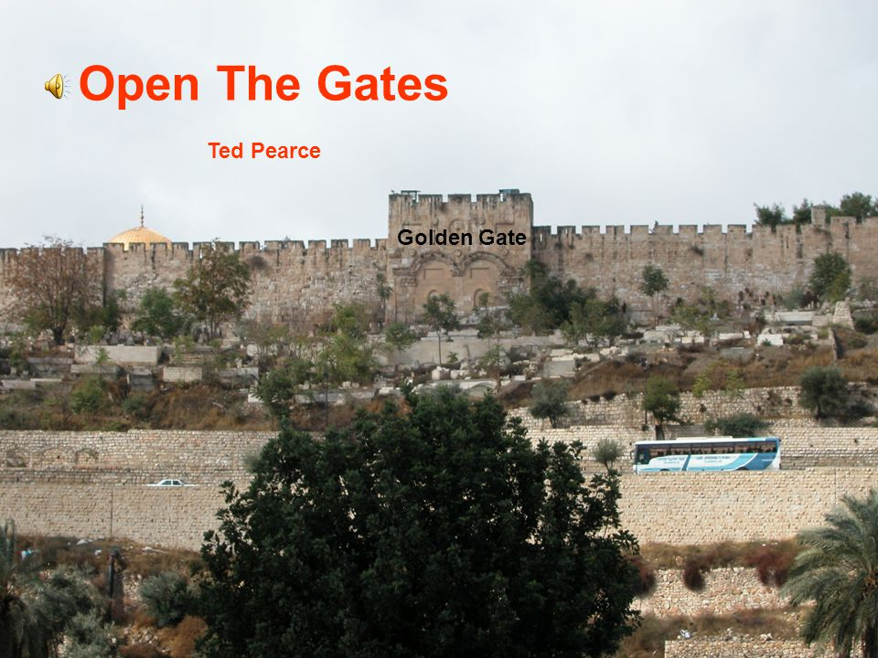 Open The Gates Ted Pearce Golden Gate