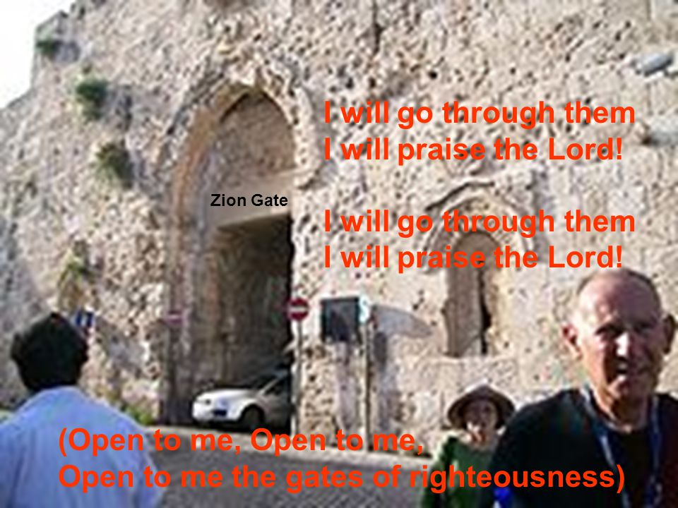Open to me the gates of righteousness)