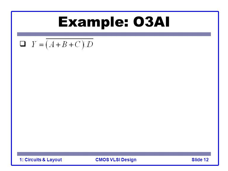 Example: O3AI 1: Circuits & Layout