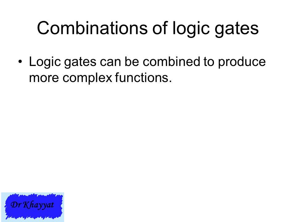 Combinations of logic gates