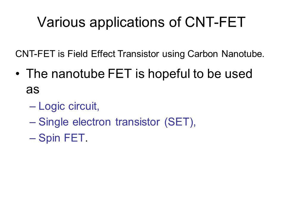Various applications of CNT-FET