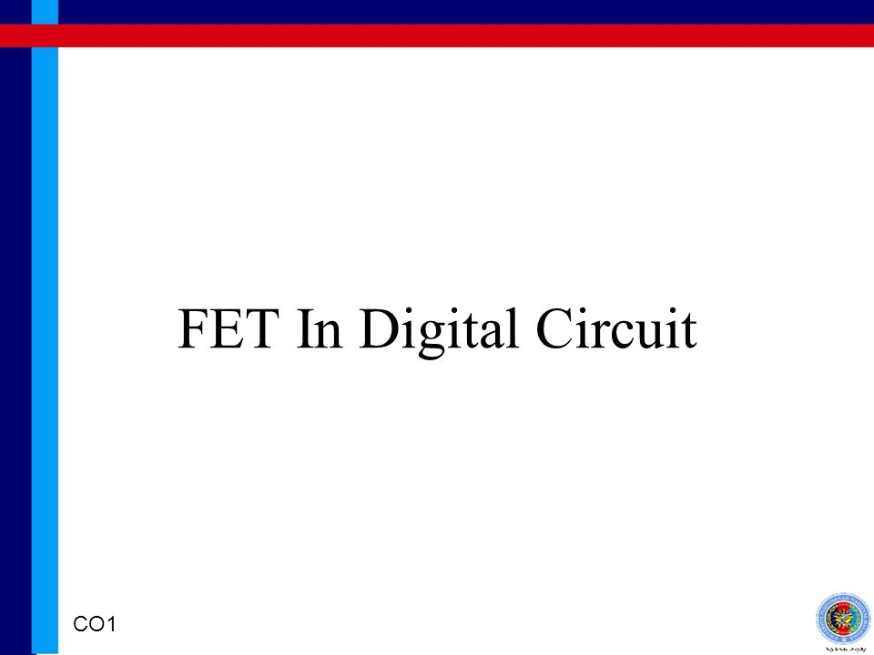 FET In Digital Circuit CO1