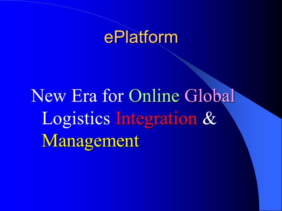 New Era for Online Global Logistics Integration & Management