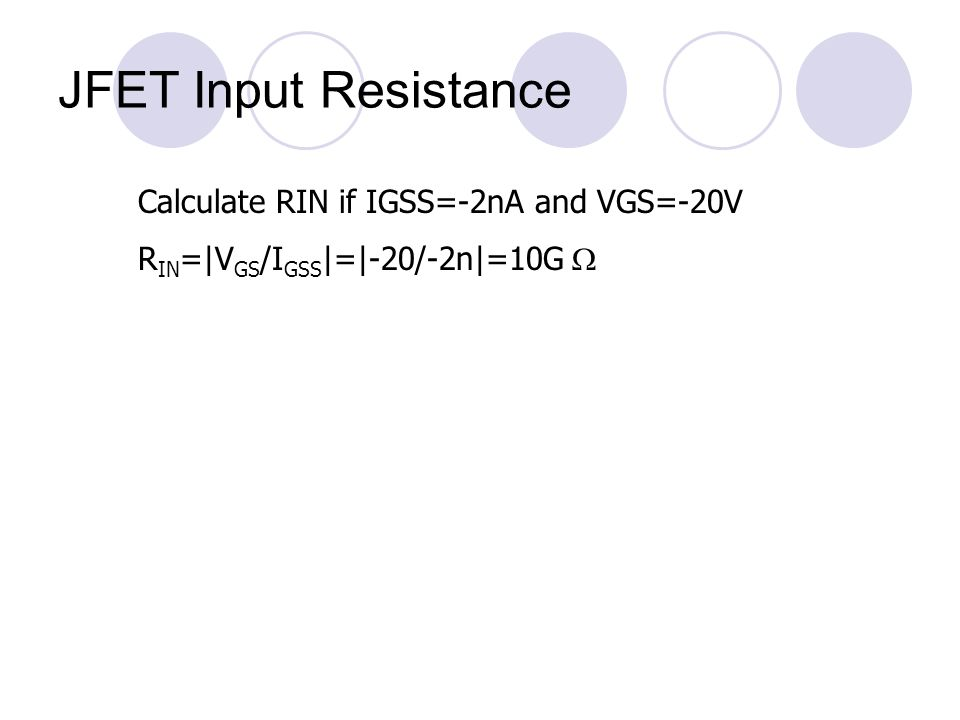 JFET Input Resistance Calculate RIN if IGSS=-2nA and VGS=-20V