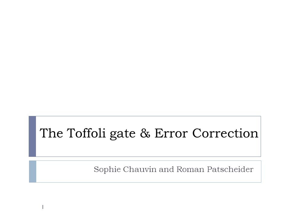 The Toffoli gate & Error Correction