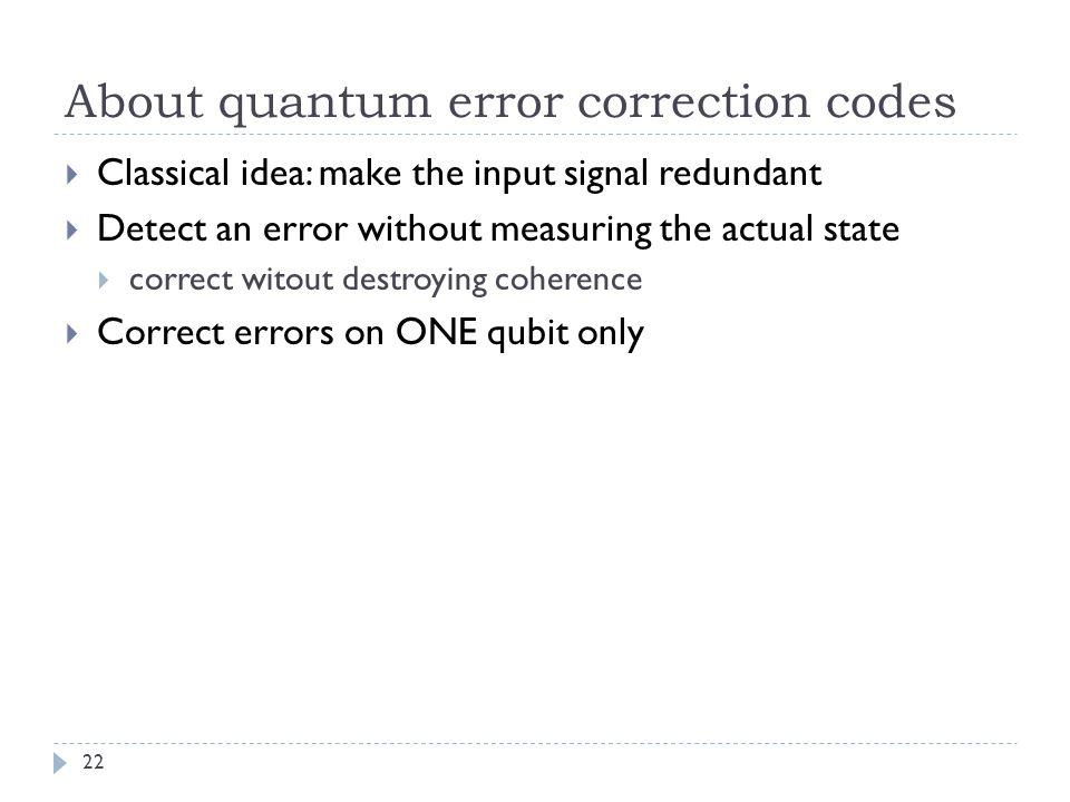 About quantum error correction codes