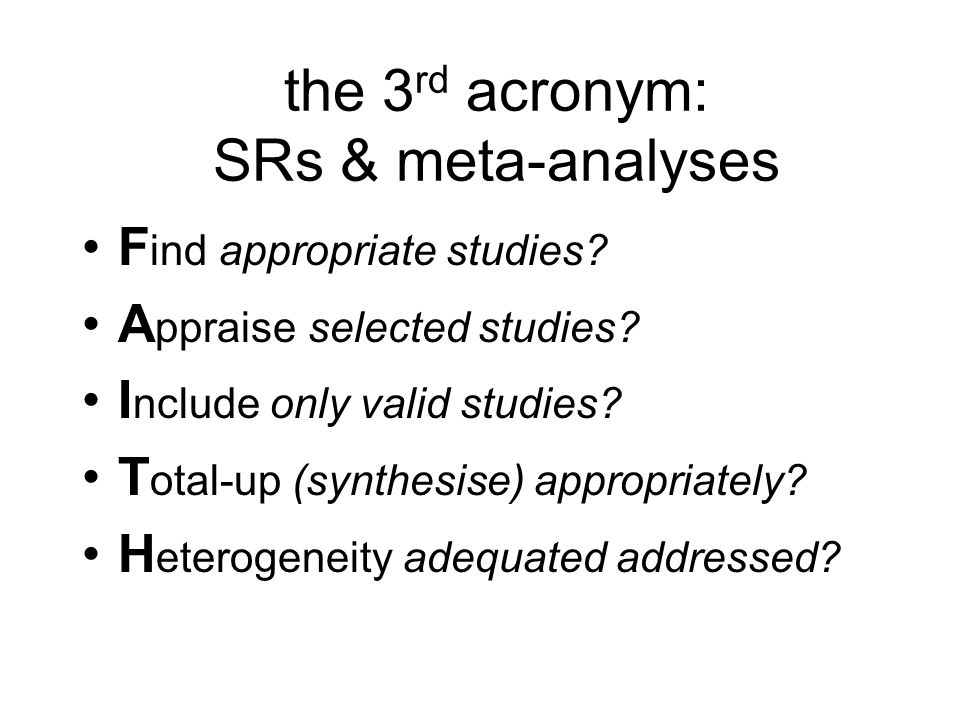 the 3rd acronym: SRs & meta-analyses