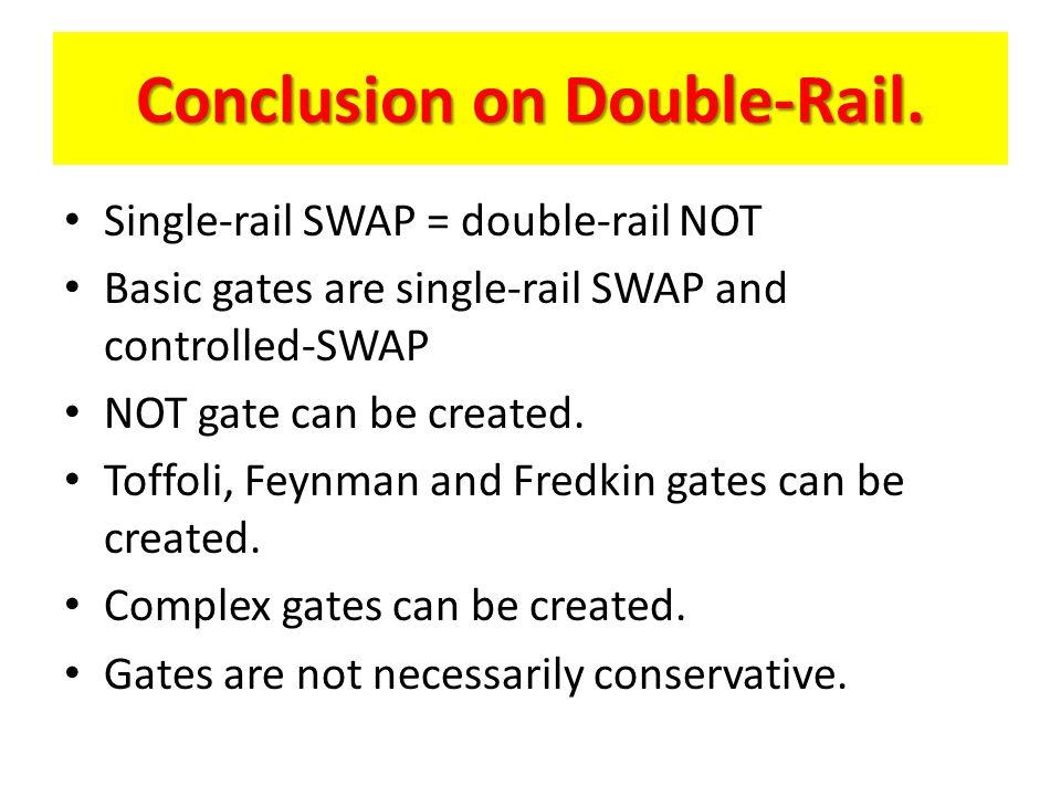 Conclusion on Double-Rail.