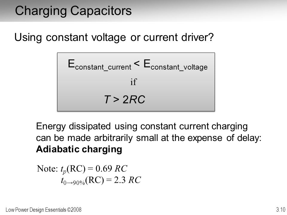 Charging Capacitors Using constant voltage or current driver