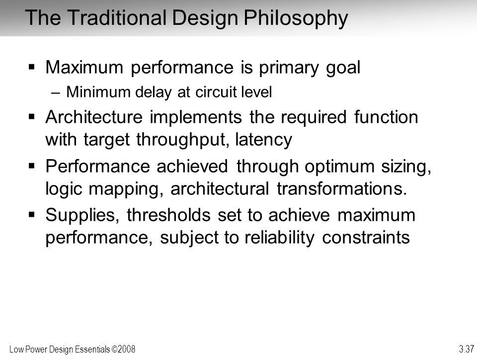 The Traditional Design Philosophy