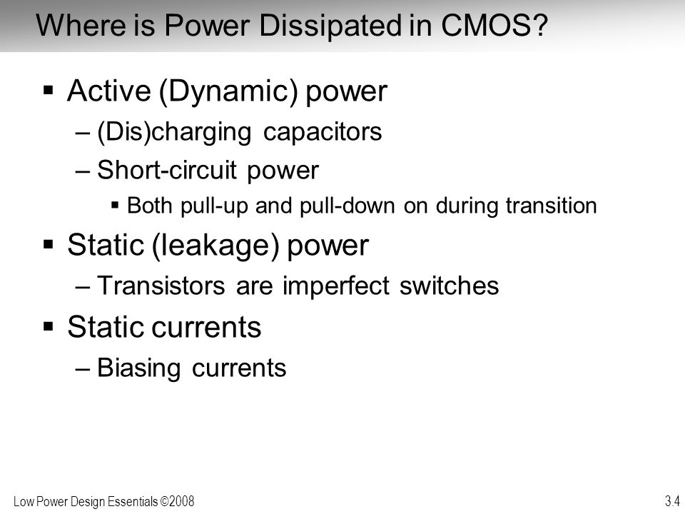 Where is Power Dissipated in CMOS