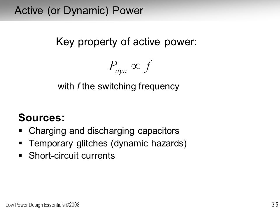 Active (or Dynamic) Power