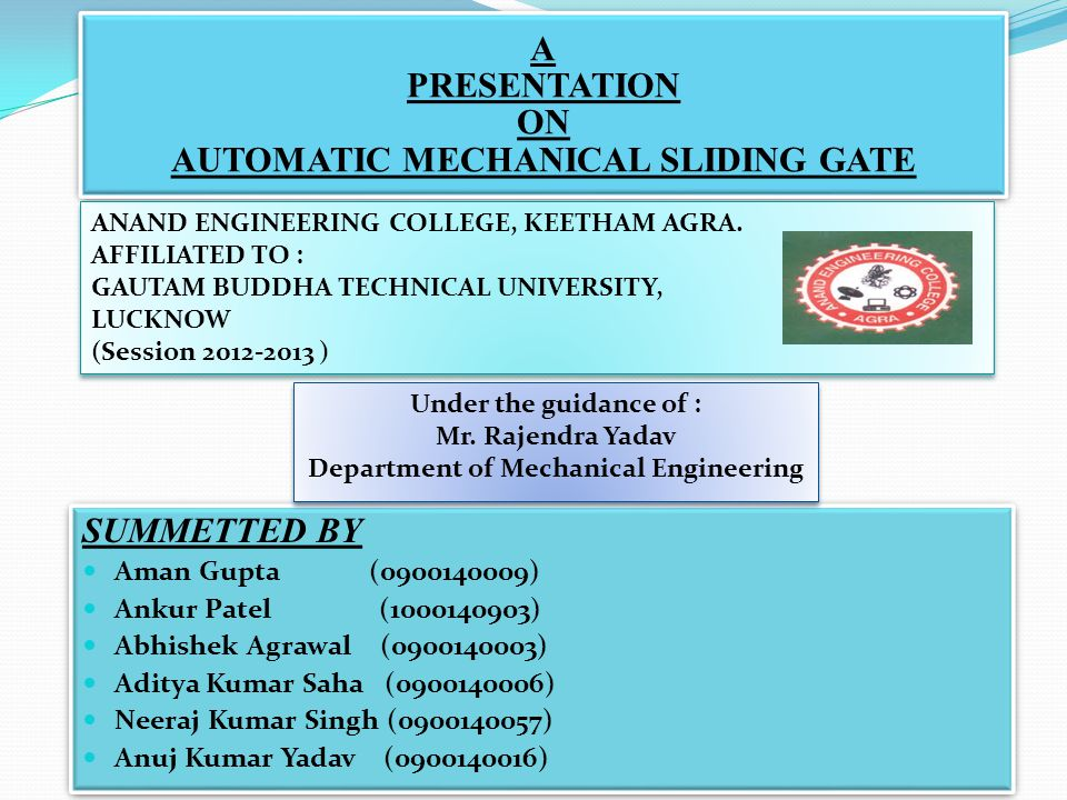 A PRESENTATION ON AUTOMATIC MECHANICAL SLIDING GATE
