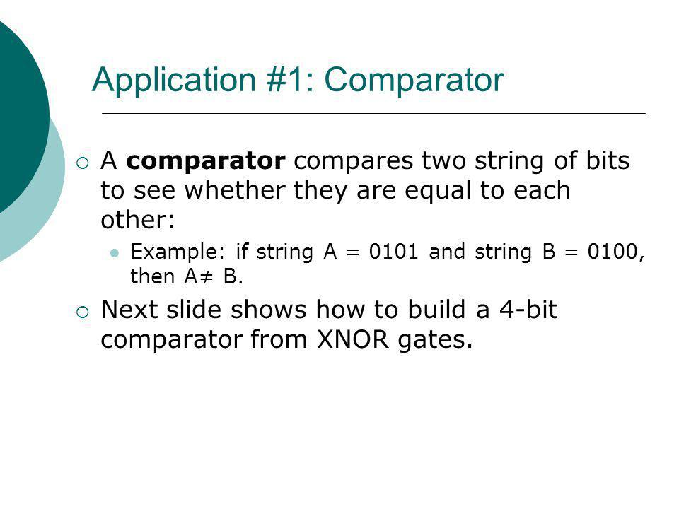 Application #1: Comparator