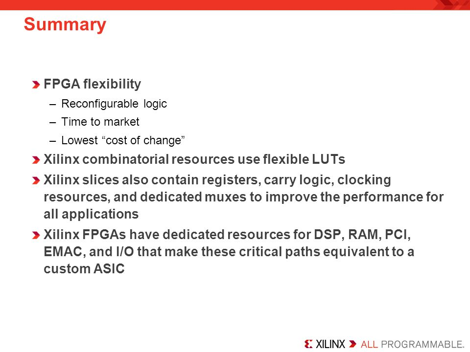 Summary FPGA flexibility