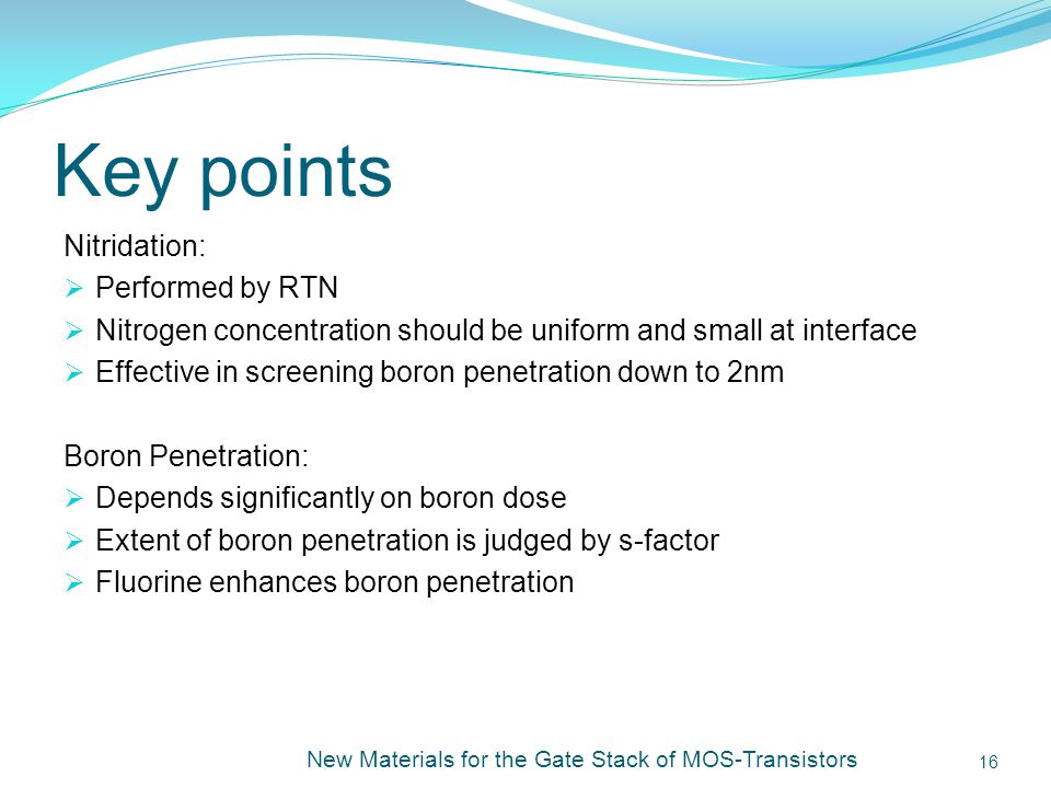 Key points Nitridation: Performed by RTN