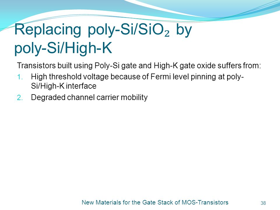 Replacing poly-Si/SiO₂ by poly-Si/High-K