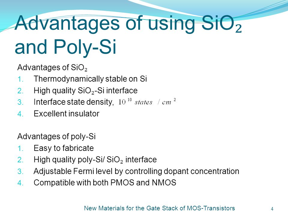 Advantages of using SiO₂ and Poly-Si