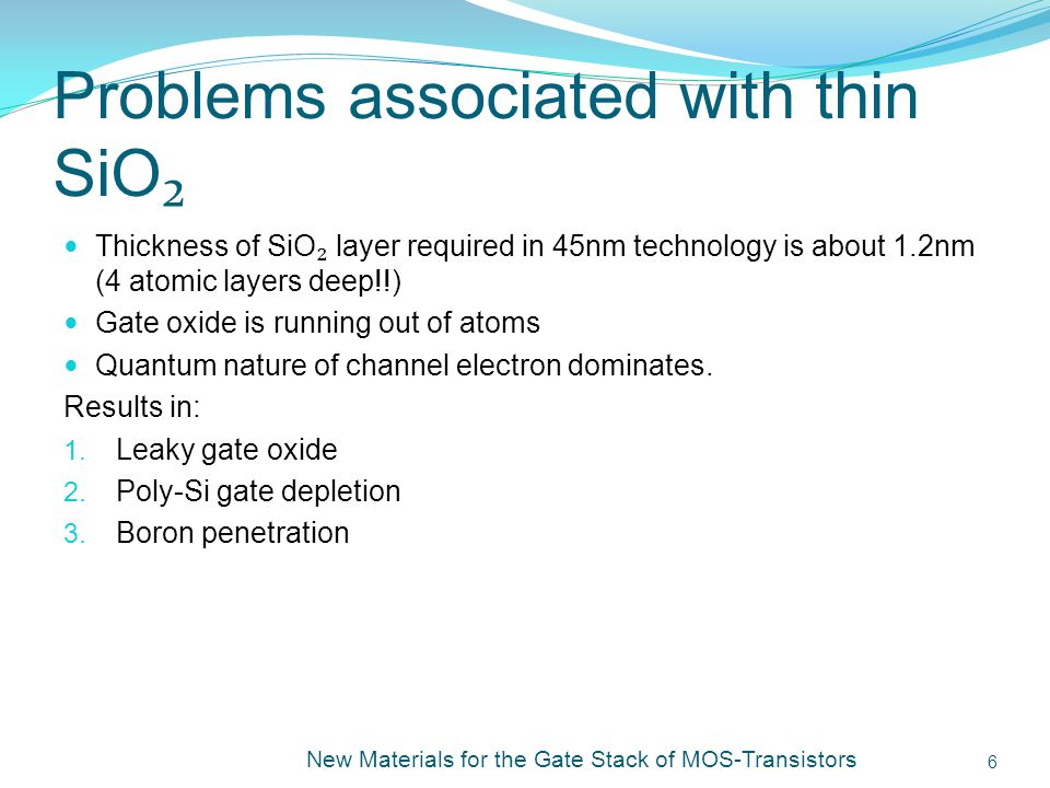 Problems associated with thin SiO₂