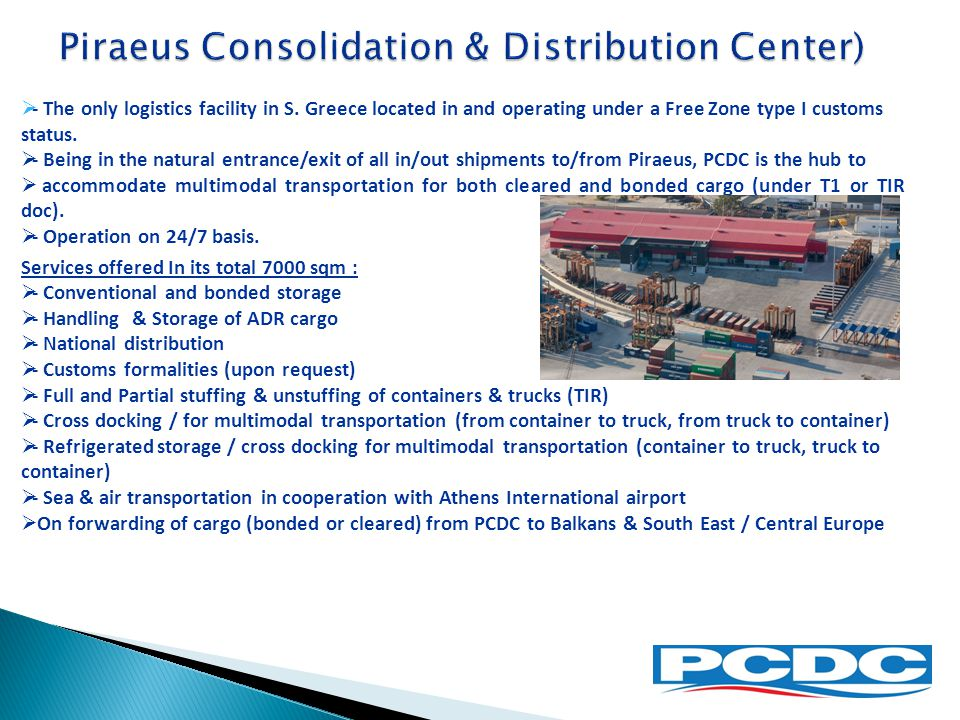 Piraeus Consolidation & Distribution Center)