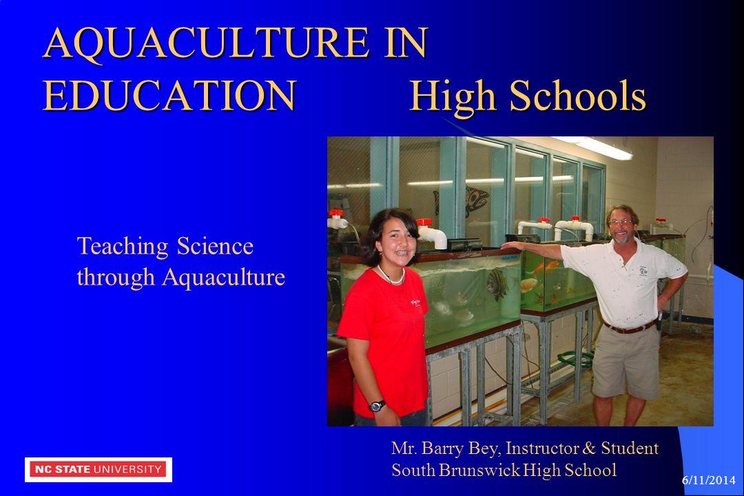 AQUACULTURE IN EDUCATION High Schools